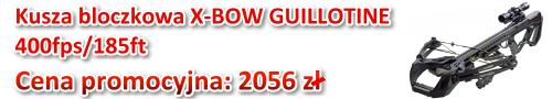 Kusza bloczkowa X-Bow Guillotine 400 fps - cena promocyjna: 2056 zł